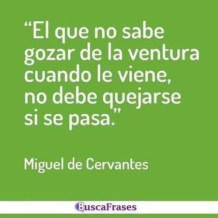 Citas célebres de Miguel de Cervantes
