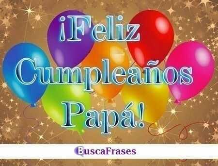 Felicitación de cumpleaños para mi papa