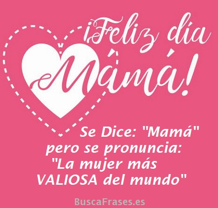 Frases Para Madres Y Frases Para El Día De La Madre