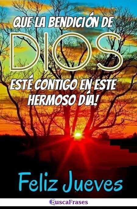 Feliz jueves que Dios te bendiga