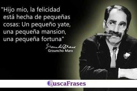 Frase chistosa de Groucho Marx