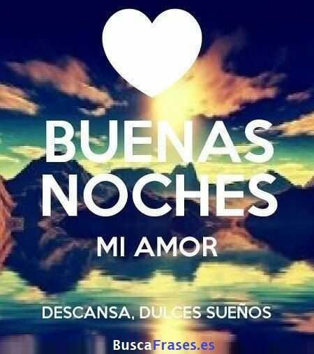 Frases De Buenas Noches De Amor Buscafraseses