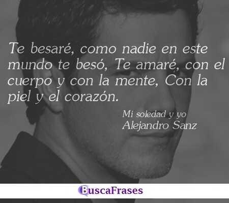 Frases de canciones de amor de Alejandro Sanz