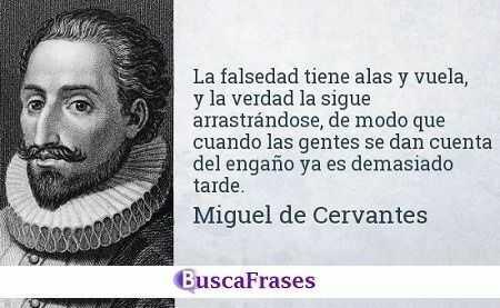 Frases de Cervantes sobre la verdad y las mentiras