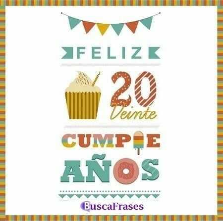 Frases de feliz 20 cumpleaños