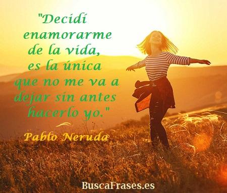 Frases de Pablo Neruda sobre la vida
