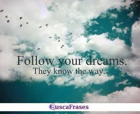 Frases de seguir tus sueños en inglés
