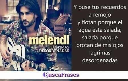 Frases famosas de canciones de Melendi