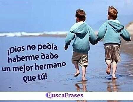 Frases para hermanos mayores