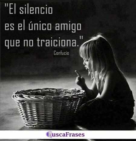 Frases Sobre El Silencio Buscafraseses