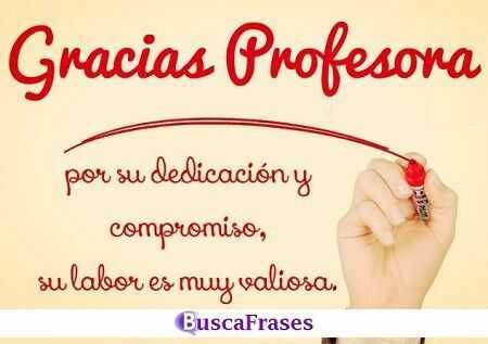 Gracias profesora por su dedicación