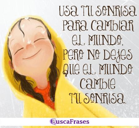 Usa tu sonrisa para cambiar el mundo